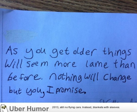 meme-rage:  6th grader advice to next years 6th grader; surprisingly deep.http://meme-rage.tumblr.com