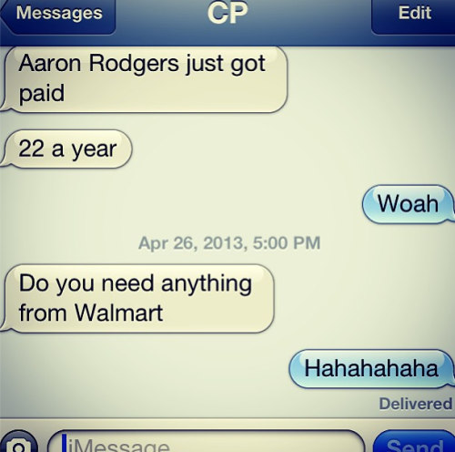 Between Christian Ponder and his super hot wife.  I couldn't help but laugh.  ( http://bleacherreport.com/articles/1619664-aaron-rodgers-deal-spawns-hilarity-between-christian-and-samantha-ponder?search_query=ponder )