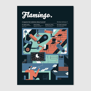 02|05|13 Illustration, DIY, Lifestyle. Founded in 2010, Flamingo is a London-based culture and illustration magazine that celebrates doing-it-yourself. Investigating alternative lifestyles, we believe that creativity, community and grassroots culture are the most fascinating things in life.   www.flamingoartsproject.bigcartel.com/