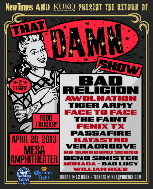"TIGER ARMY comes to Mesa, Arizona on Sat., April 20th to play ""That Damn Show"" festival w/ Bad Religion, The Faint & many more. It will likely be our only AZ appearance for 2013. Tickets HERE."