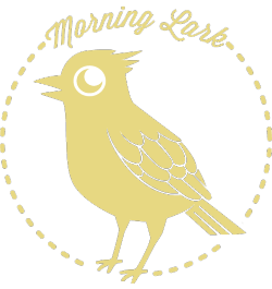 A morning lark, do you wake up early in the morning?