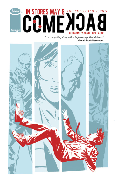 COMEBACK Trade Cover! The collected series comes to stores May 8th! Make sure to get your orders in so your store has enough copies. Help spread the word.