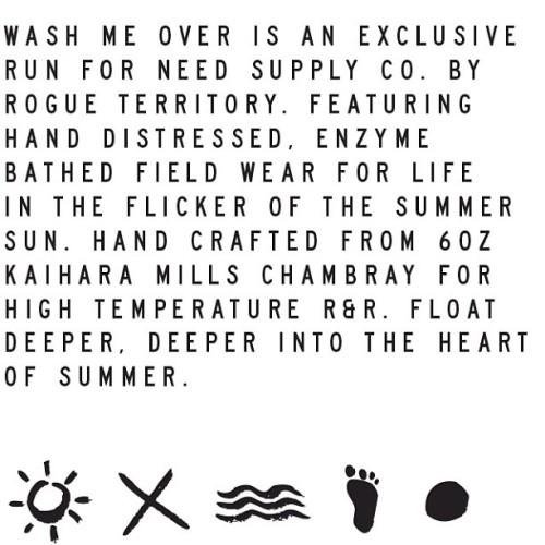 "rogueterritory:  #rogueterritory x @needsupplyco ""Wash Me Over"" exclusive collection is now available. Limited quantity, get it while it lasts! (at www.rogueterritory.com/store)  OOOH GOOD GOD"