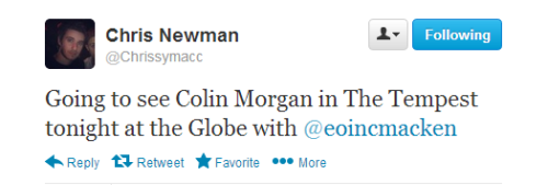 colingasm:  Colin's co-star from Quirke and good friend of Eoin is going to see him in The Tempest tonight together with Eoin.