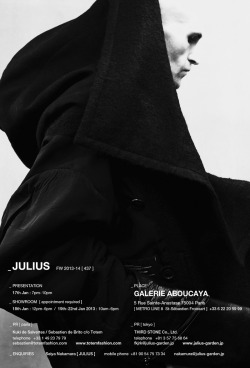 stealthprojekt:  JULIUS A/W 2013 PARIS EXHIBITION INFO