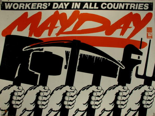 redplebeian:  Happy May Day!  MAY DAY! MAY DAY! MY FAVORITE HOLIDAY!