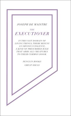 The Executioner by Joseph de Maistre
