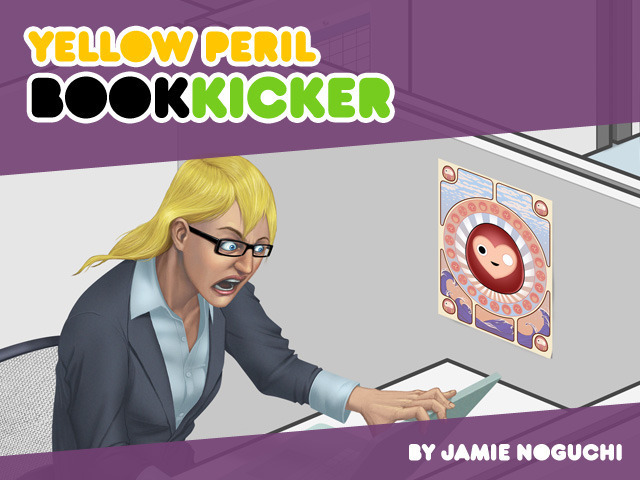yellowperil:  The Book Kicker is live and ready to believe you!  Check it out for all sorts of fun reward tiers!  And share with all your friends.