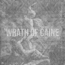 crileydesigns:  Mixtape Artwork: Pusha T - Wrath of Caine  #np Pusha-T - Wrath Of Caine