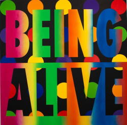 lesbianartandartists:Deborah Kass, Being Alive, 2010Being alive #IDAHOT