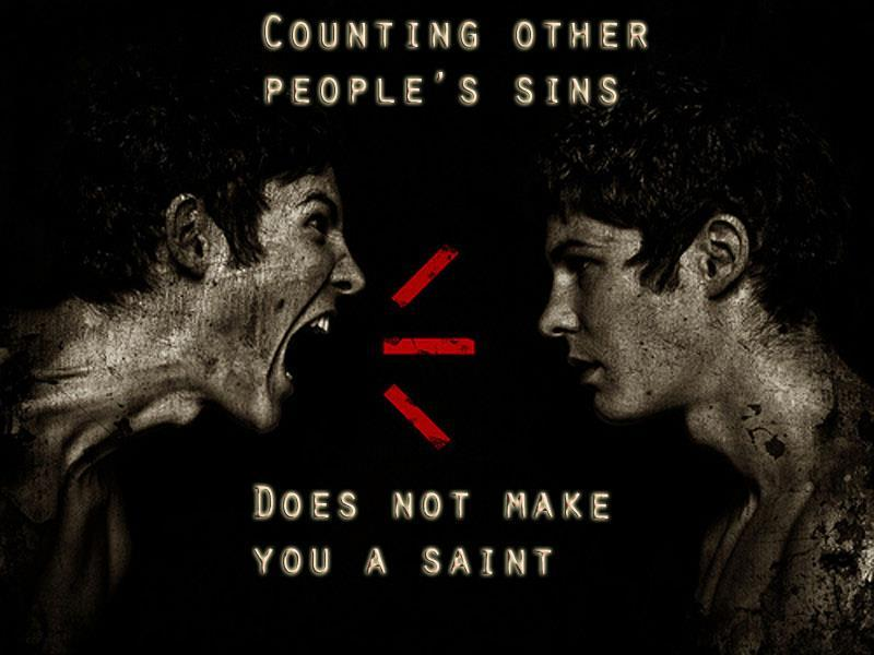 counting other people's sins does not make you a saint