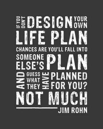 Happiness is designing your own life plan. Do what makes you happy!