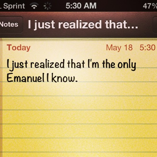 Wow my name is kinda unique #emanuel #uniquename