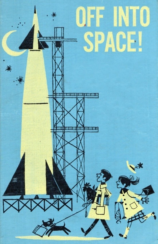 theswinginsixties:  'Off into Space' - 1966 book cover design.