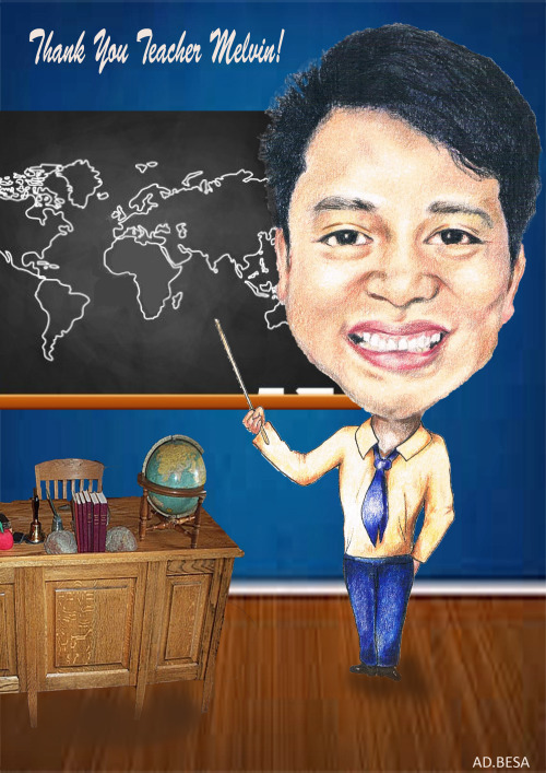 Happy Teachers Day Teacher Melvin!  Pencils + Adobe Photoshop CS6 by: AD. Besa