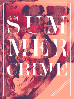 "betype:  Day 137 ""SummerCrime"" by Matt Chinworth (TypeSWAMP)"