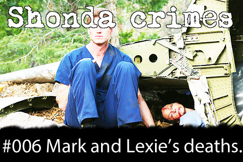 shondacrhimes:  Shonda crimes number: 6- Killing Mark and Lexie.