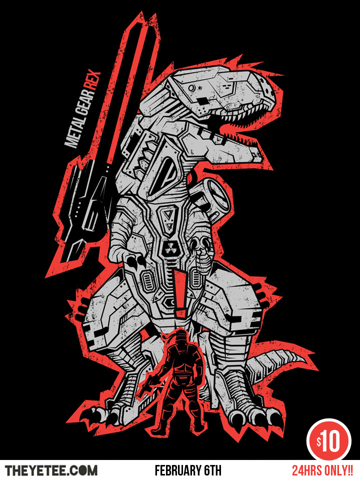 MG T.REX Now you know why is called REX.  It's now available on theyetee for the next 24 hrs. So don't miss the chance, if you get the two Metal Gear Solid related shirt use the code SNAAAAAAAAAAAKE for $2 off. And of you liked it spread the word :D