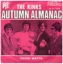 "The Kinks ""Autumn Almanac"" / ""David Watts"" Single - Pye Records, France (1967)."