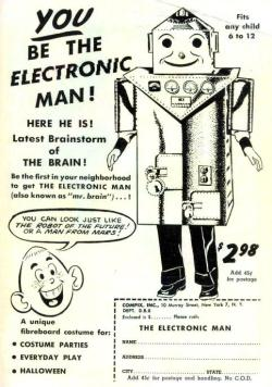 "psaaok:  ""You be the Electronic Man!  Here he is!  Latest brainstorm of the brain!"" Printed in Dan'l Boone, 1957. Source"