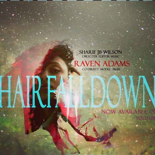 YouTube | Hair Fall Down  Raven Adams | @_delasole #amazing