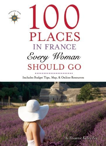 "100 Places in France Every Woman Should Go, by Shawnie Kelley Foy (May 2013) Whether a die-hard Francophile or suffering a serious case of wanderlust, 100 Places in France Every Woman Should Go encourages women to discover a special side of France dedicated to the feminine.Author and Wanderlust Tours owner Shawnie Kelley Foy draws on two decades of traveling, living, and conducting tours in France. In this book, she leads ladies through the sparkling City of Light, along the sultry Cote d'Azur, and through the rugged mountains in search of la France feminine.Each of the thirteen categories with its 100 entries captures France's various personalities. Included here are eight of Europe's top 25 most-visited attractions, such as Notre Dame Cathedral and the Eiffel Tower, but many of Foy's suggestions steer women well off the beaten path. Make a rigorous trek to one of the Cathar Castles precariously perched in the Pyrenees, or tap into ""Sacred Feminine France"" with a pilgrimage to Saintes-Maries-de-la-Mer.From sexy to sublime, feminine to flamboyant, romantic to rowdy, 100 Places in France Every Woman Should Go proves the allure of France for women goes well beyond the pursuits of food, fashion, and romance."