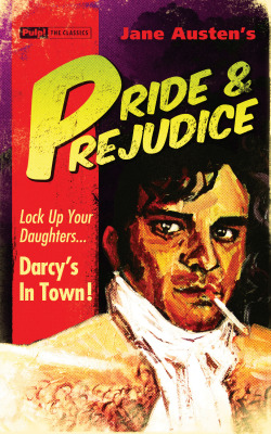 Pride and Prejudice Pulp! The Classics http://www.pulptheclassics.com/