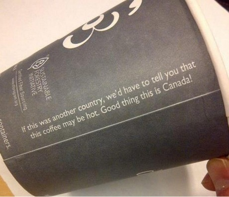 truthandglory:  assbanditkirk:  whoa canada someone needs to turn down that sass level  Two things to know about Canada! We are smart enough to know hot things should be hot. We are sorry if you don't