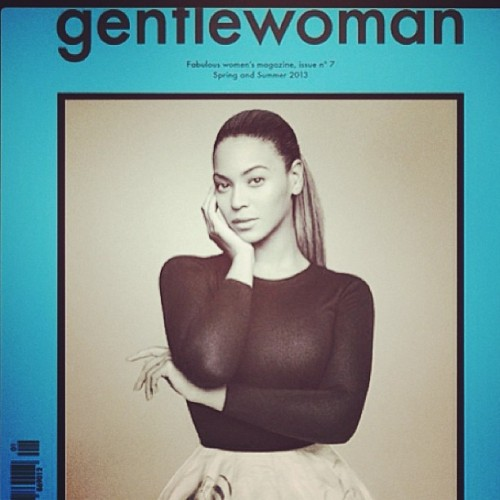 Love this cover #Beyonce #Gentlewoman #issue7 #springsummer2013