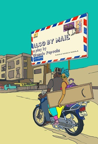 "Current Project: ""Also By Mail""  (Witnessed Edition 2) New play by Olumide Popoola - due to be published in edition assemblage February 2013. Please email books@limitedtoyou.com for more information on how to buy a copy. Cover by Ashai Nicolas"