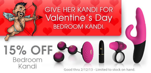 15% off all Bedroom Kandi - Now Thru 02/12!
