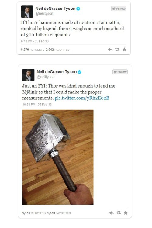 Neil deGrasse Tyson Calculates the Weight of Thor's Hammer Idea to make the next Thor movie 1000x better: replace Thor's hammer with 300 billion elephants.