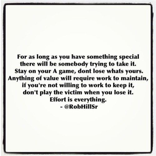 pearlfectchassi:  Effort is everything! Via @robhillsr