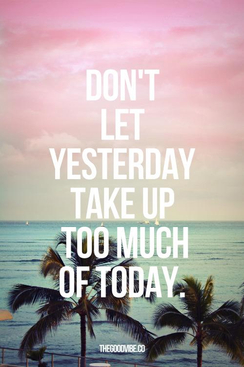 Simples e sábio! Não viva no passado, nem no futuro, pois um já passou, não volta mais e o outro ainda nem começou e pode ser mudado de acordo com as nossas escolhas… Então vamos focar no presente? No que dá para ser feito agora? ;)