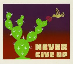 """Never Give Up"" by artist Melanie Cervantes"