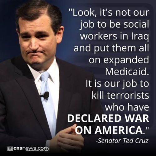 mediaresearchcenter:  Ted Cruz: 'It's Not Our Job to Be Social Workers in Iraq'http://goo.gl/HyJwrp