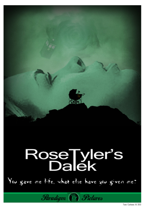 (via Day 310: Rose Tyler's Dalek)