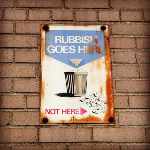 Right on! #trash #rubbish