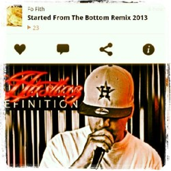New!! Started from the bottom remix free download on my soundcloud .follow..like..comment.share .. below is my link fam by digitzhh4l via Instagram http://bit.ly/15QjZqB