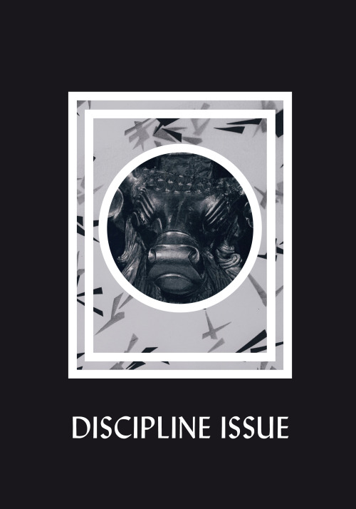 offlinesamizdat:  °° DISCIPLINE issue °° launching MAY 25th °°  discipline issue cover! meaah!