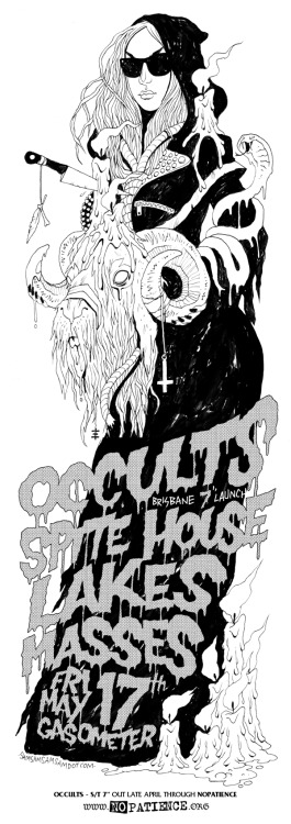 OCCULTS // SPITE HOUSE // LAKES // MASSES