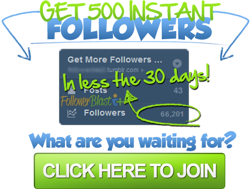 Click here and enter your username for an instant 500 followers!** REBLOG THIS FOR A PIN PROMO **