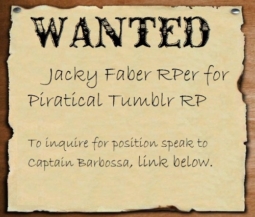 Hey, this is for anyone interested in a Piratical RP that's lacking our dear girl's charming presence. Any inquires should be directed to Captain Barbosa.  Have fun and RP on!