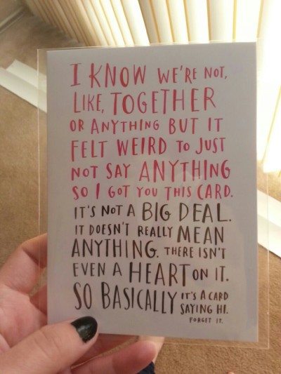 This valentines Day card speaks for our generation