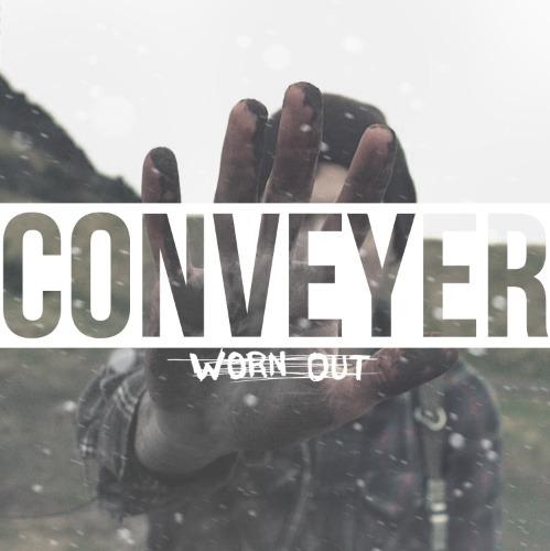 Conveyer - Worn Out (2013)