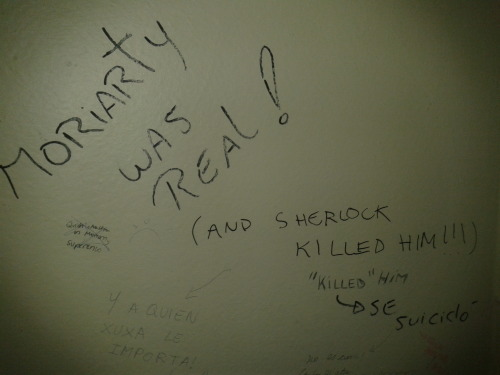 believeinsherlock:  In Santiago, Chile we believe in Sherlock Holmes*I saw this in the bathroom at my university and it made my day.. week.. year?it's not in the picture, but in that same stall there is also a list of bangable people with Benedict on it and a rant about Moffat and reichenback feels :D