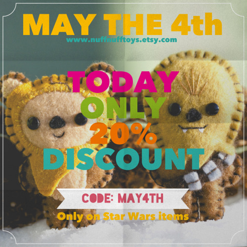May the 4th… 20% discount on Chewie and Wicket.COUPON CODE: MAY4THwww.nuffnufftoys.etsy.comONLY FOR TODAY AND ONLY ON STAR WARS RELATED ITEMS
