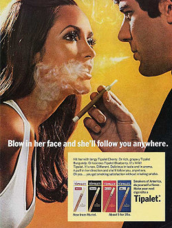 "excitingsounds:  Tipalet Cigarettes - Blow in her face by Mid-Century Pretty on Flickr. ""Blow in her face and she'll follow you anywhere, Muriel, flavored cigarette. ~ 1970s advertisement"