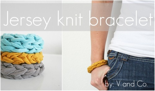 How to make this fab jersey knit bracelet with V and Co!