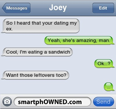 smartphowned:  leftovers http://bit.ly/XGuQQe  Solid! Bros before hoes!